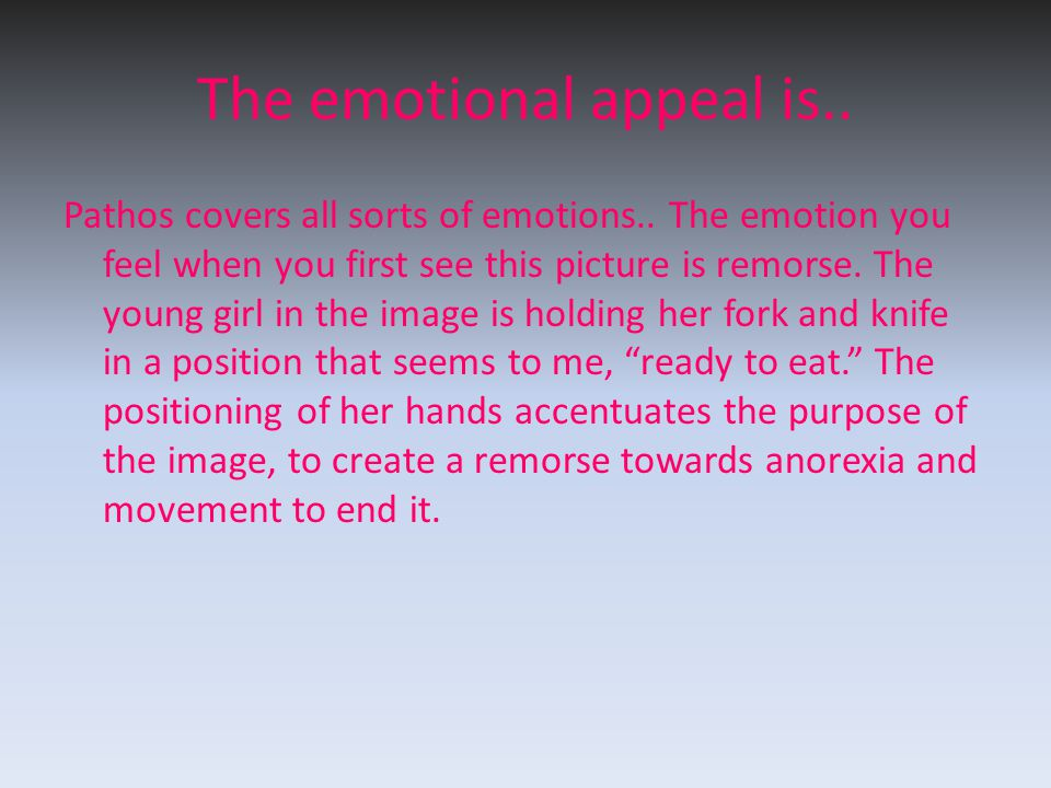 The emotional appeal is..