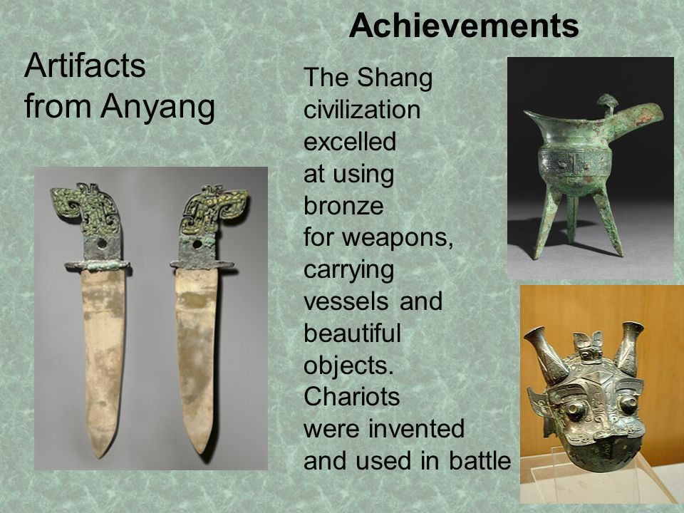 Achievements Artifacts from Anyang The Shang civilization excelled