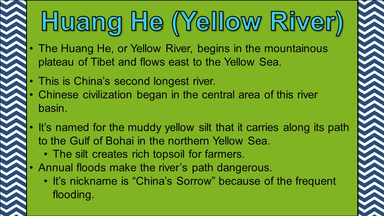Huang He (Yellow River)