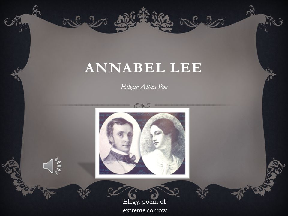 deaths effects on a lovers heart in annabel lee a poem by edgar allan poe Here you will find a comprehensive analysis followed by the meaning of the poem annabel lee by edgar allan poe it's indeed a great poem for lovers heart.
