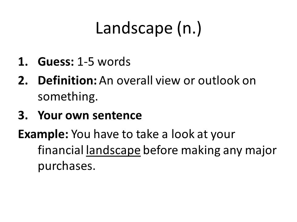 Landscape (n.) Guess: 1-5 words
