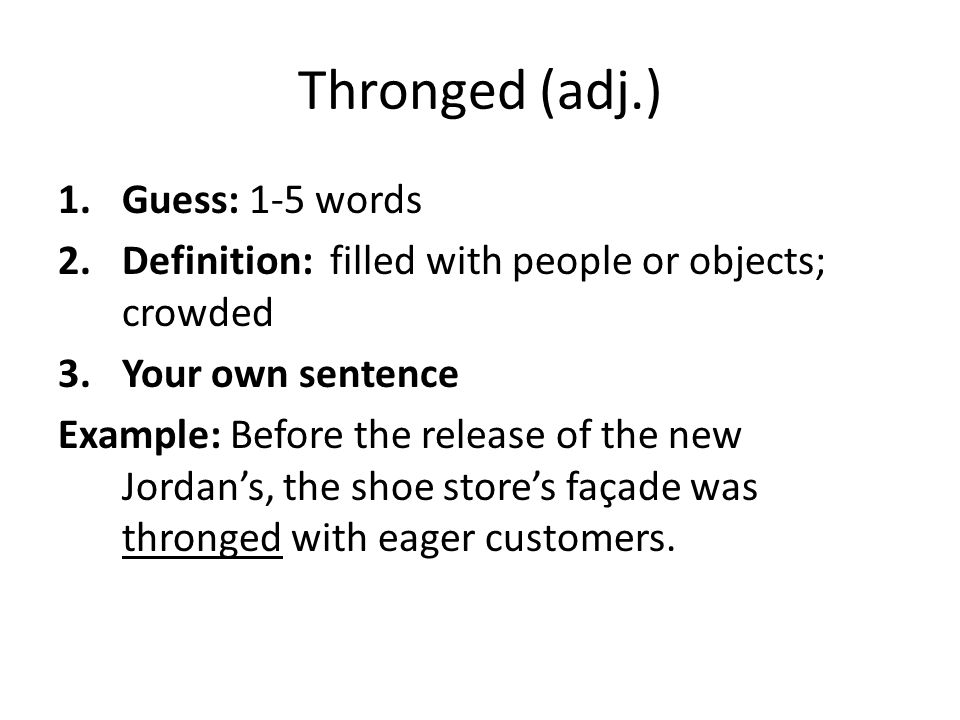 Thronged (adj.) Guess: 1-5 words