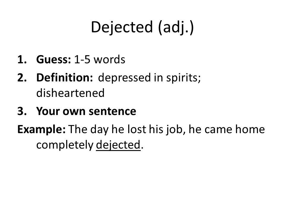 Dejected (adj.) Guess: 1-5 words