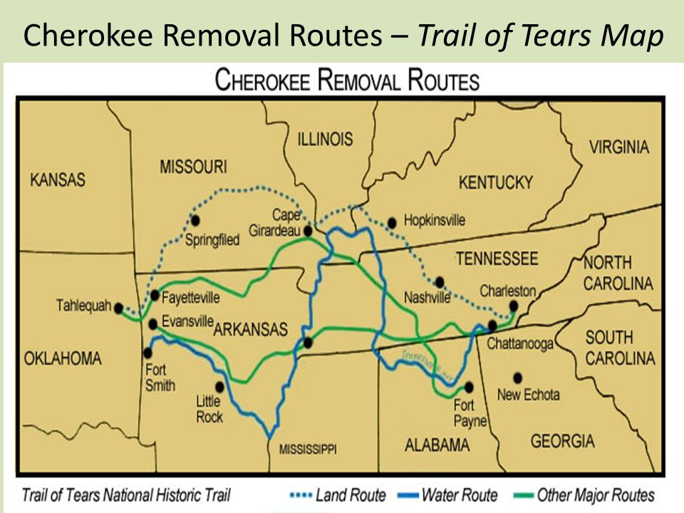 Cherokee Removal Routes – Trail of Tears Map