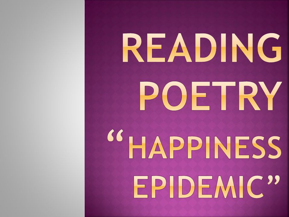 Reading Poetry Happiness Epidemic