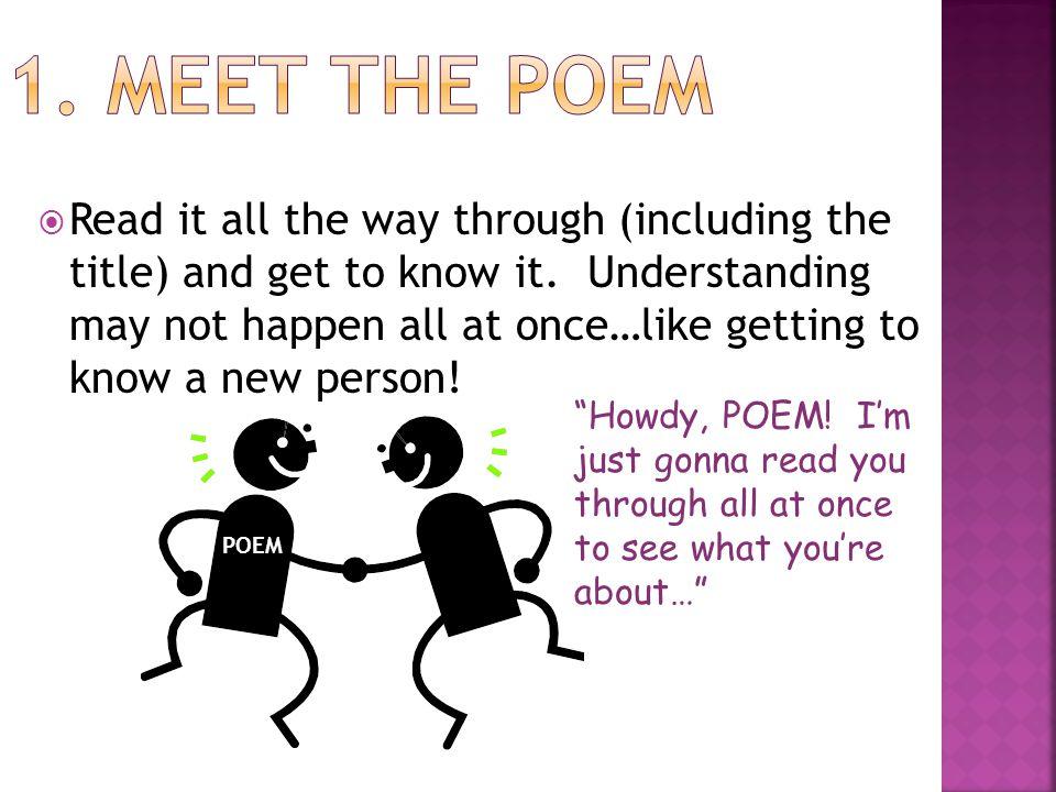 1. Meet the poem
