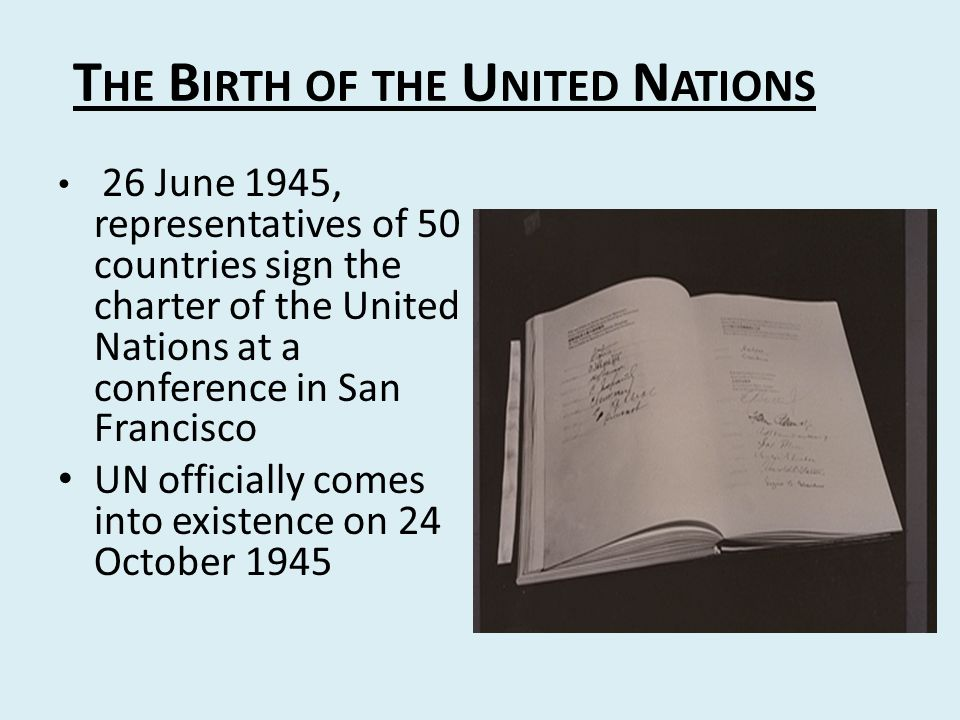 The Birth of the United Nations