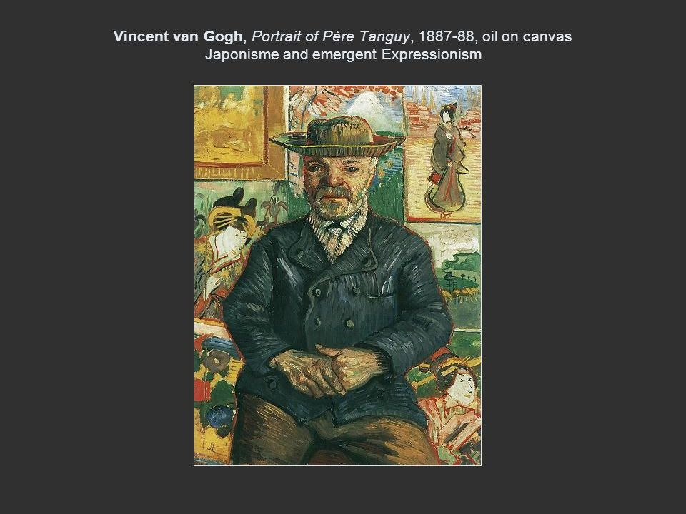 Vincent van Gogh, Portrait of Père Tanguy, 1887-88, oil on canvas Japonisme and emergent Expressionism
