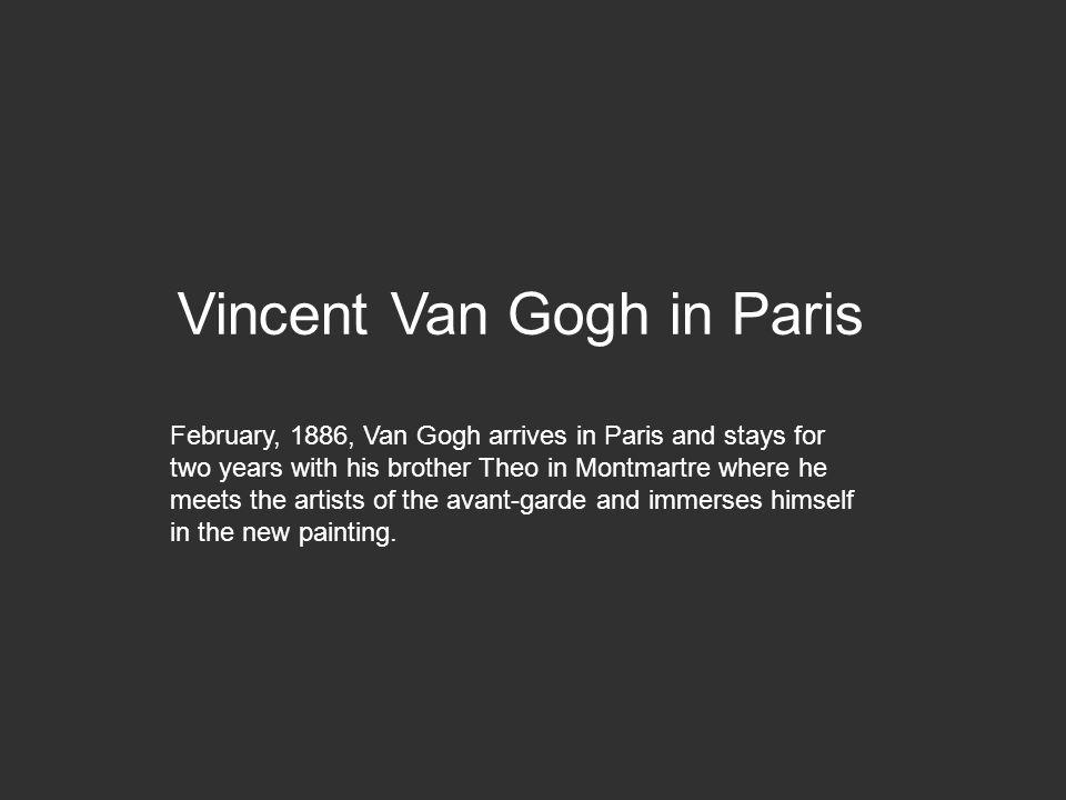 Vincent Van Gogh in Paris