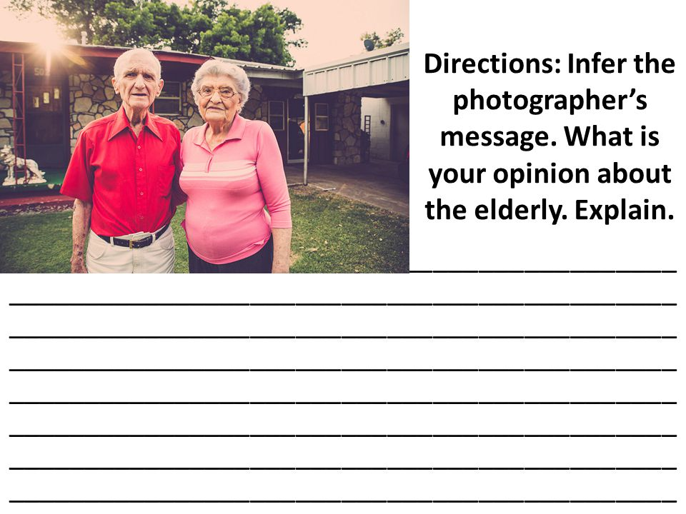 Directions: Infer the photographer's message