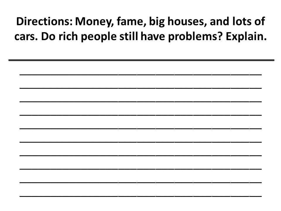 Directions: Money, fame, big houses, and lots of cars