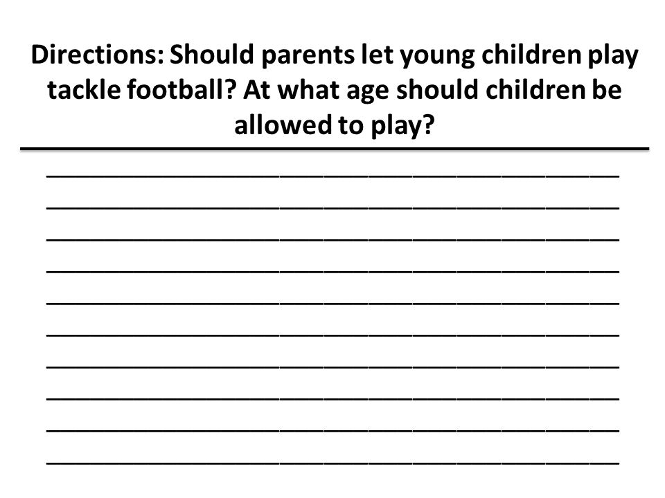 Directions: Should parents let young children play tackle football