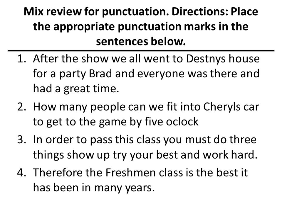 Mix review for punctuation