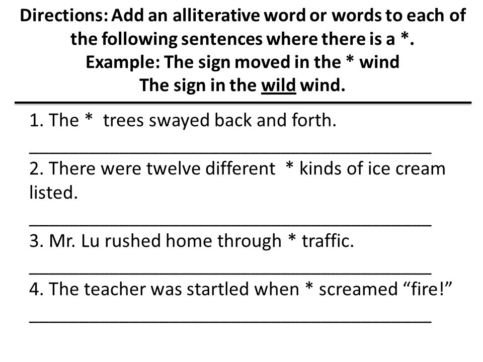 1. The * trees swayed back and forth.