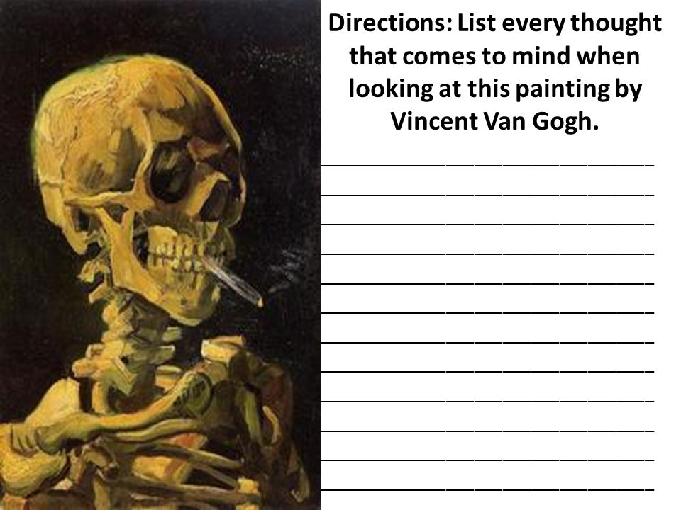 Directions: List every thought that comes to mind when looking at this painting by Vincent Van Gogh.