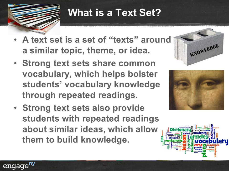 What is a Text Set A text set is a set of texts around a similar topic, theme, or idea.