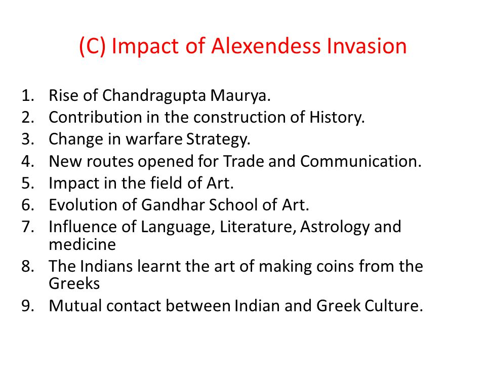 (C) Impact of Alexendess Invasion