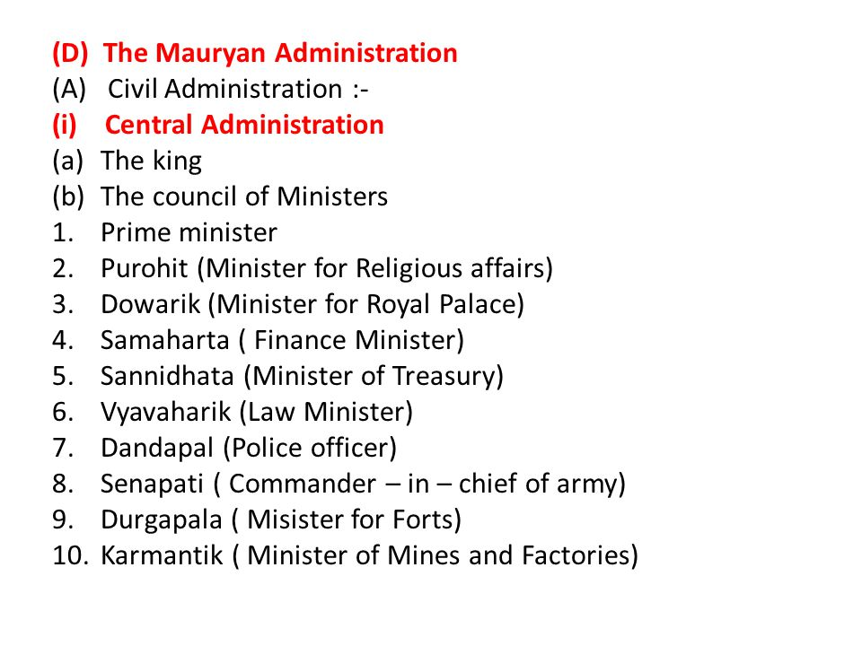(D) The Mauryan Administration