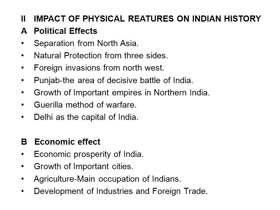 II IMPACT OF PHYSICAL REATURES ON INDIAN HISTORY
