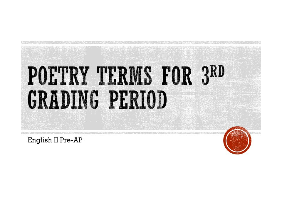 Poetry Terms for 3rd Grading Period