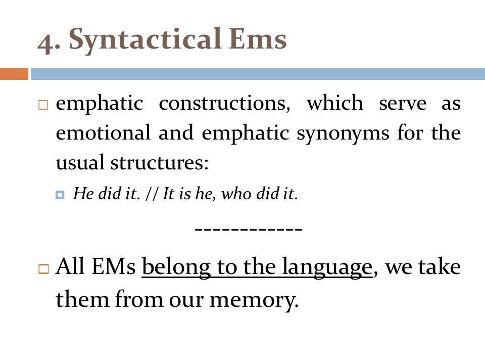 4. Syntactical Ems ------------