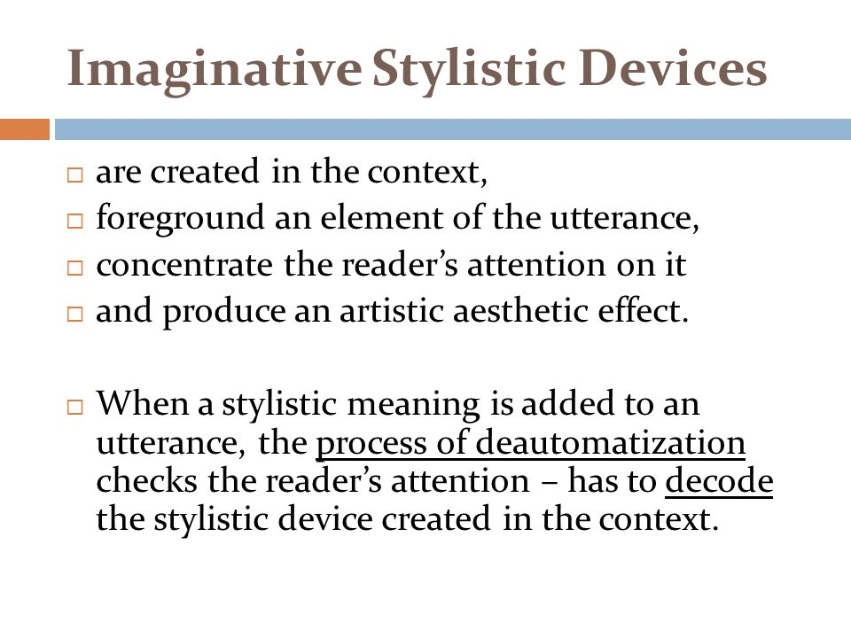 Imaginative Stylistic Devices