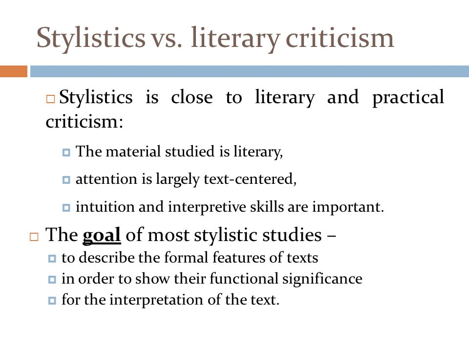 Stylistics vs. literary criticism