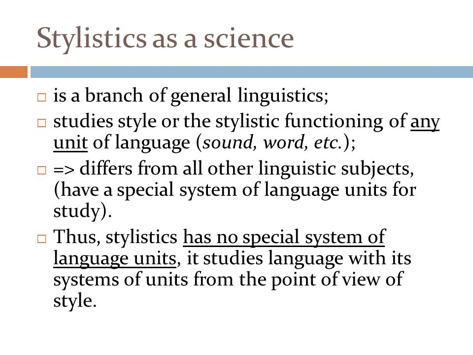Stylistics as a science