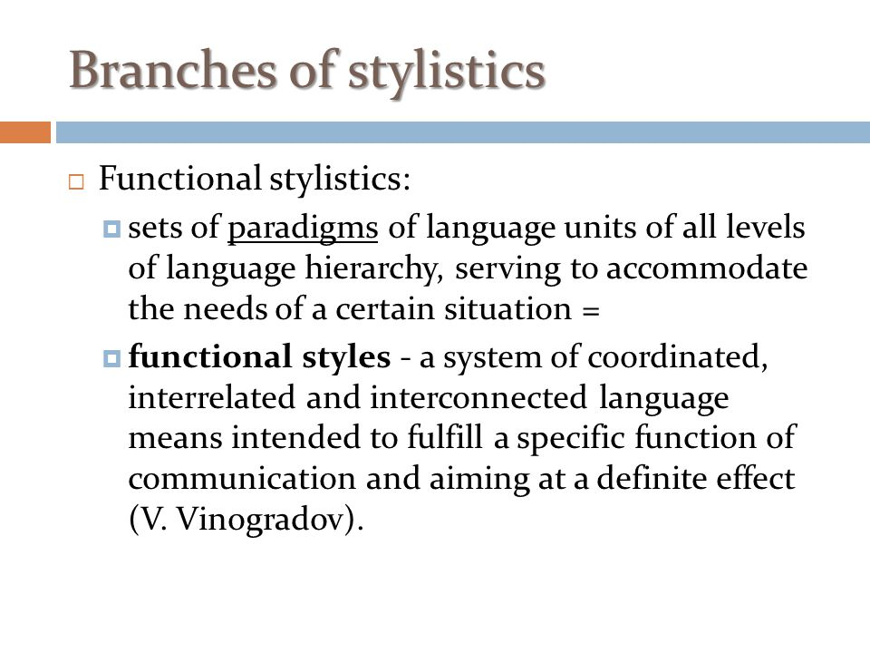 Branches of stylistics
