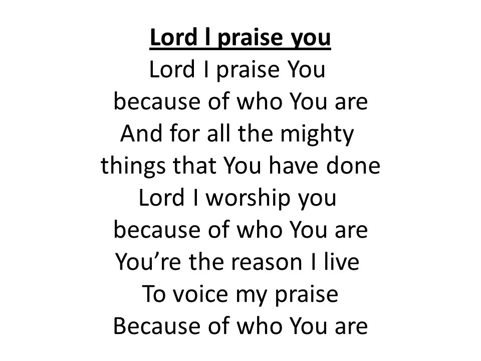 things that You have done Lord I worship you You're the reason I live