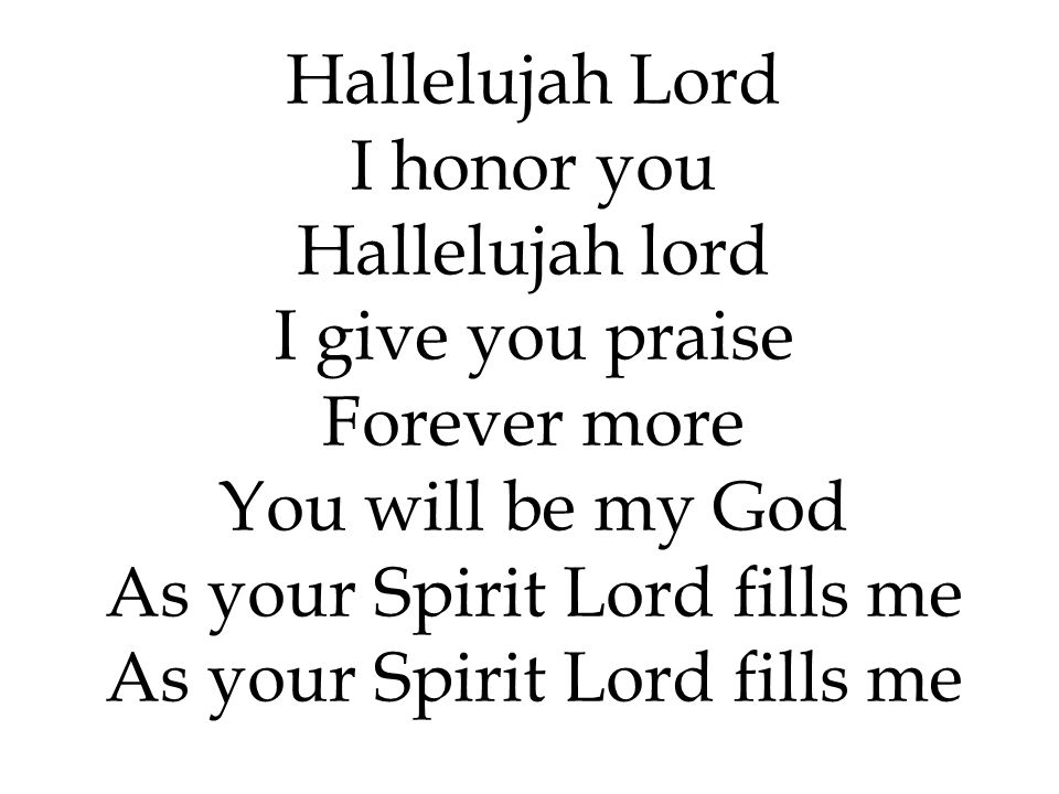 As your Spirit Lord fills me