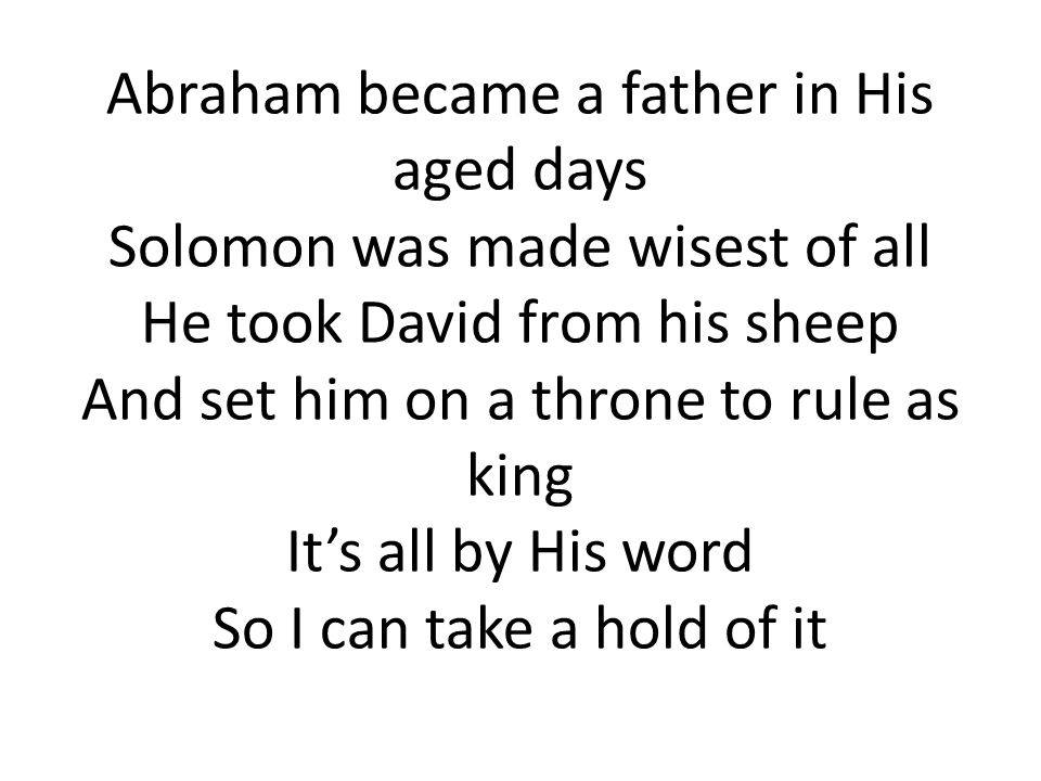 Abraham became a father in His aged days