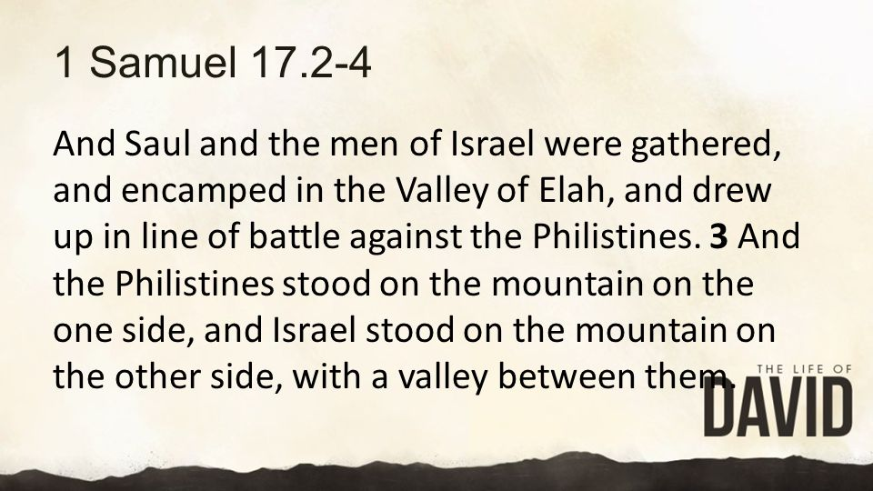1 Samuel 17.2-4