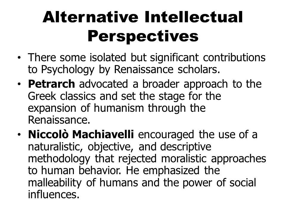 Alternative Intellectual Perspectives