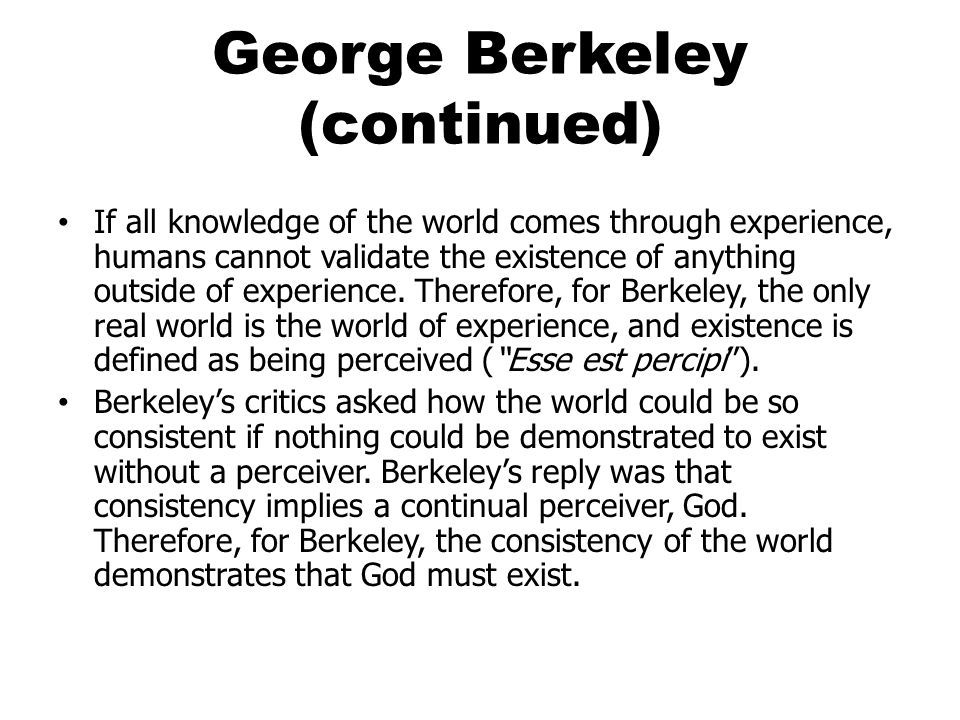 George Berkeley (continued)