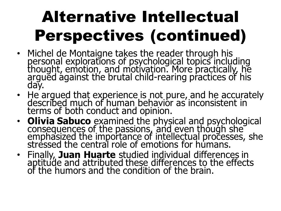 Alternative Intellectual Perspectives (continued)