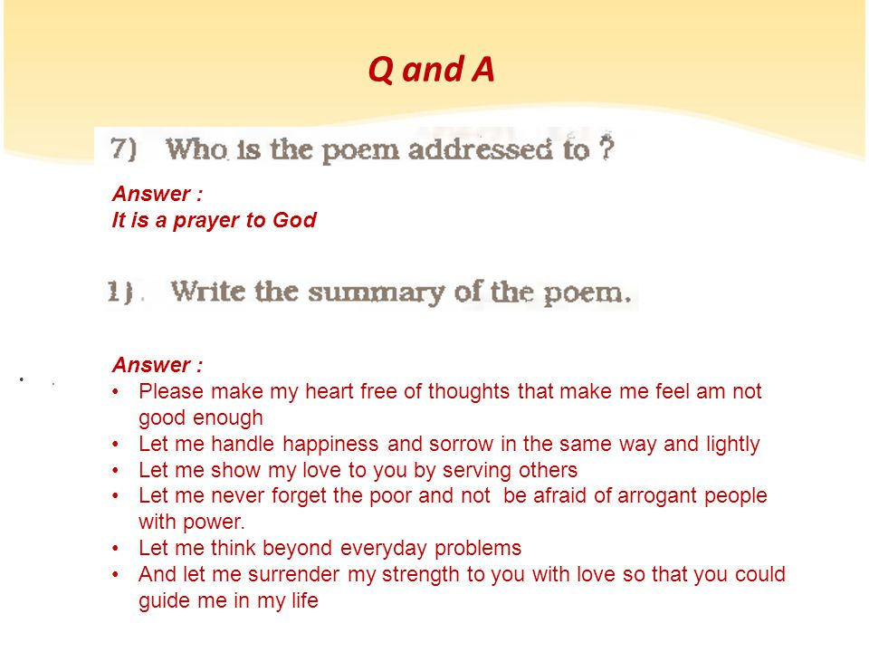 Q and A Answer : It is a prayer to God Answer :