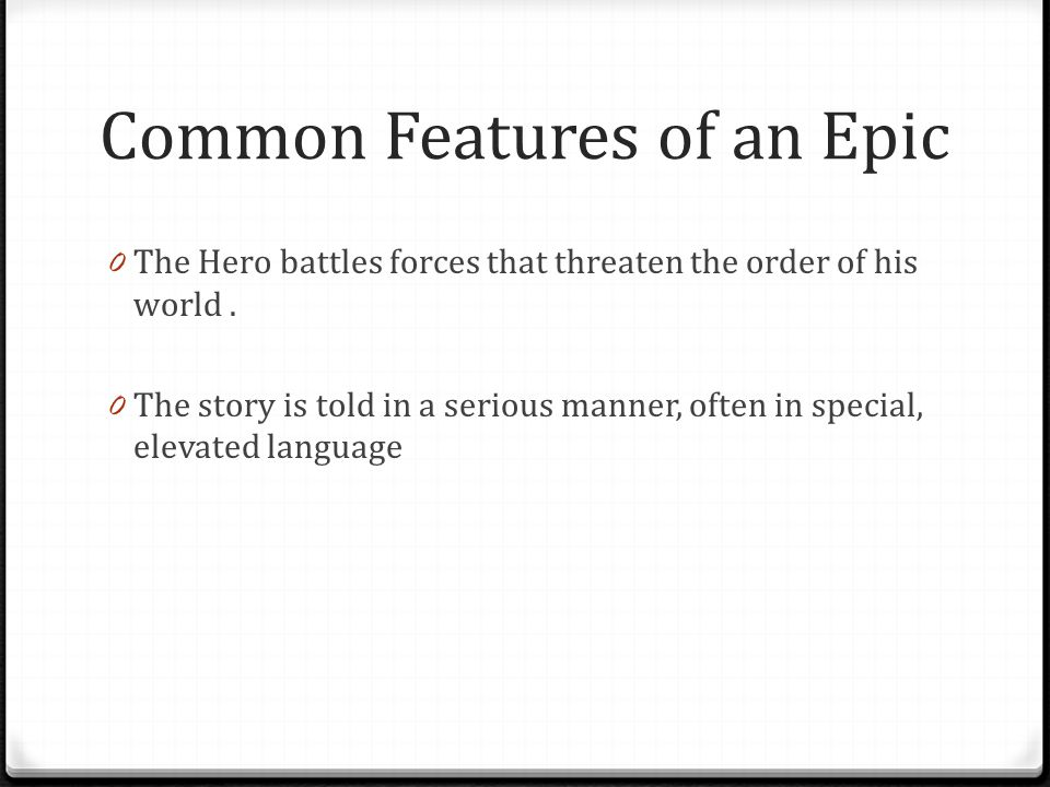 Common Features of an Epic