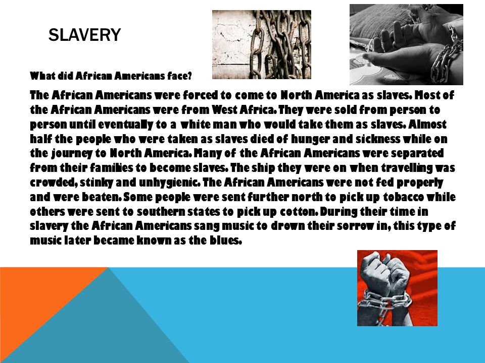 slavery What did African Americans face