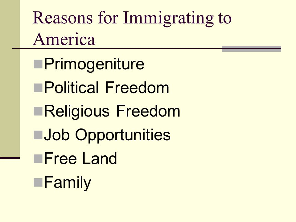 Reasons for Immigrating to America