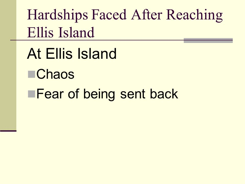 Hardships Faced After Reaching Ellis Island