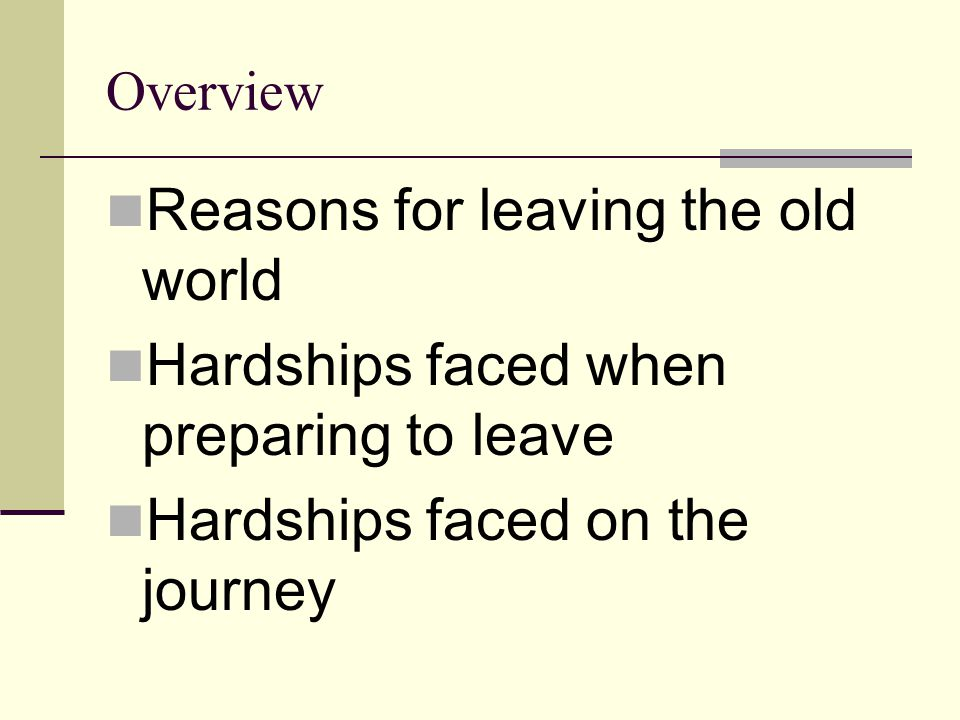 Reasons for leaving the old world