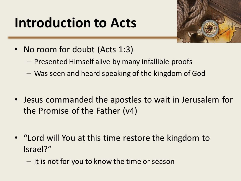 Introduction to Acts No room for doubt (Acts 1:3)