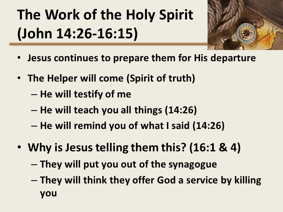 The Work of the Holy Spirit (John 14:26-16:15)