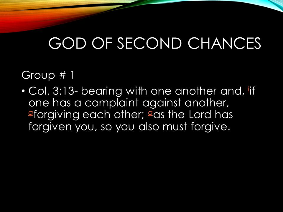 God of Second Chances Group # 1