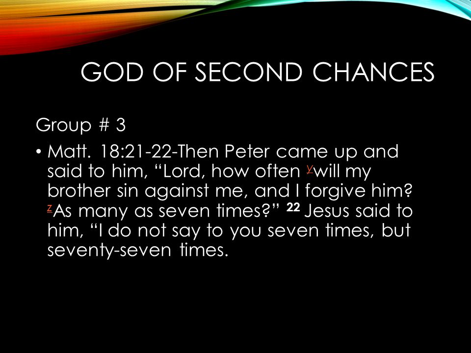 God of Second Chances Group # 3