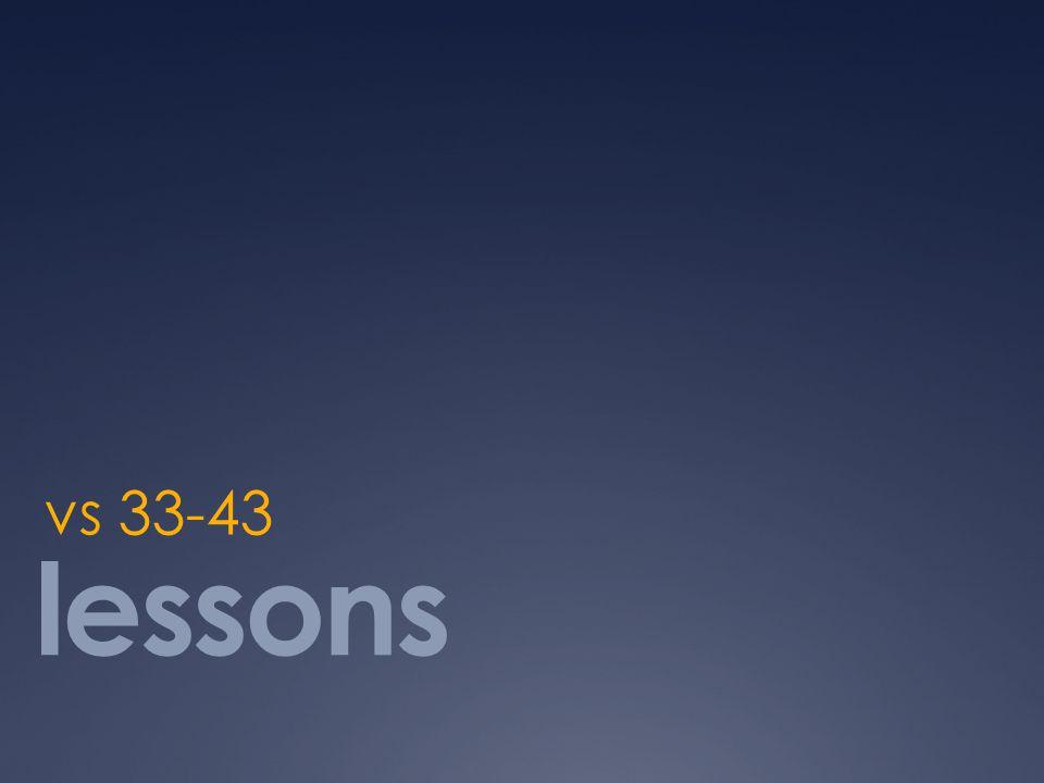 vs 33-43 lessons
