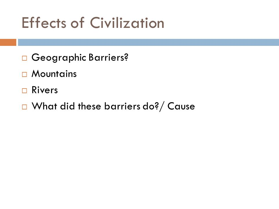 Effects of Civilization