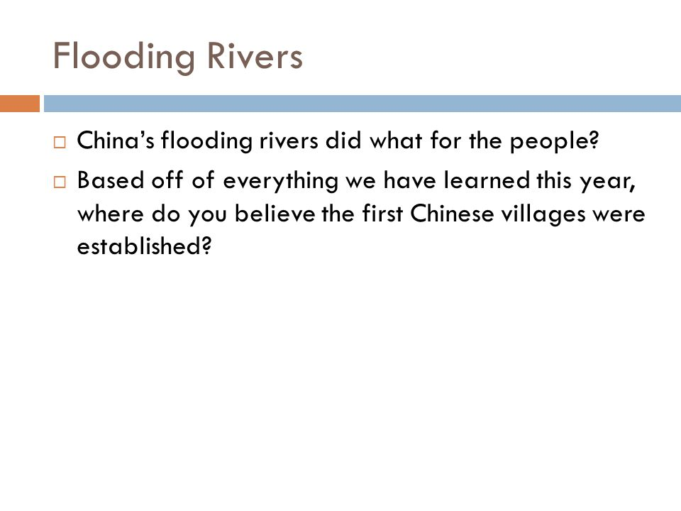 Flooding Rivers China's flooding rivers did what for the people
