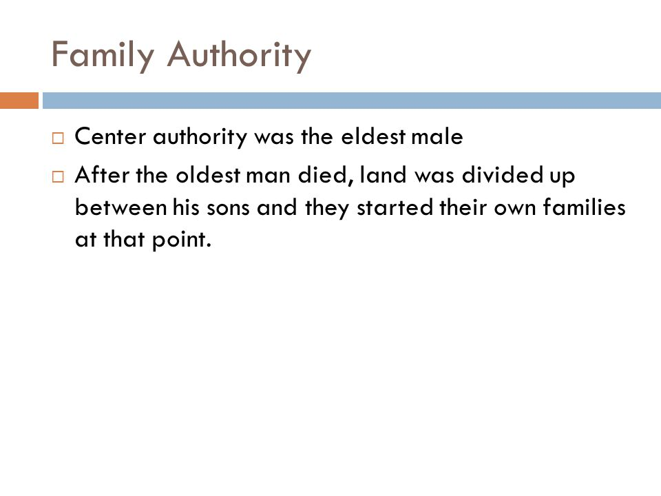 Family Authority Center authority was the eldest male